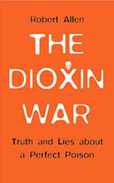 the dioxin wars